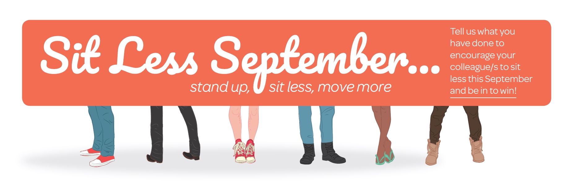 Sit Less September: Tell us what you doing to sit less and be in to win.