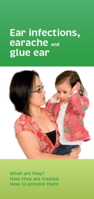 Ear infections, earache and glue ear