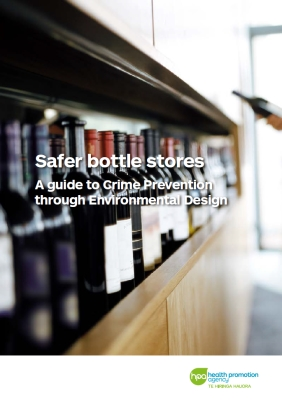 Safer bottle stores: A guide to Crime Prevention through Environmental Design