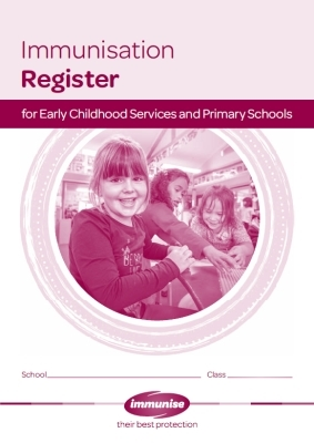 Immunisation Register for Early Childhood Services and Primary Schools