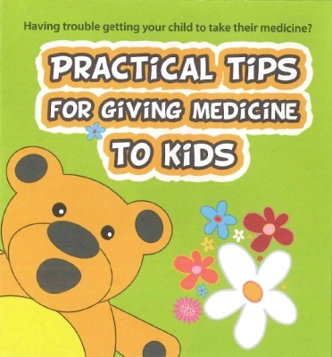 Practical Tips for giving medicine to kids