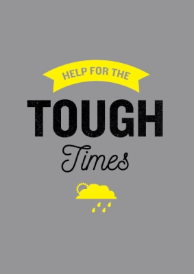 Help for the tough times
